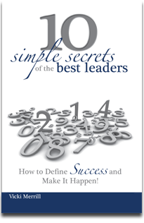10 Simple Secrets of the Best Leaders